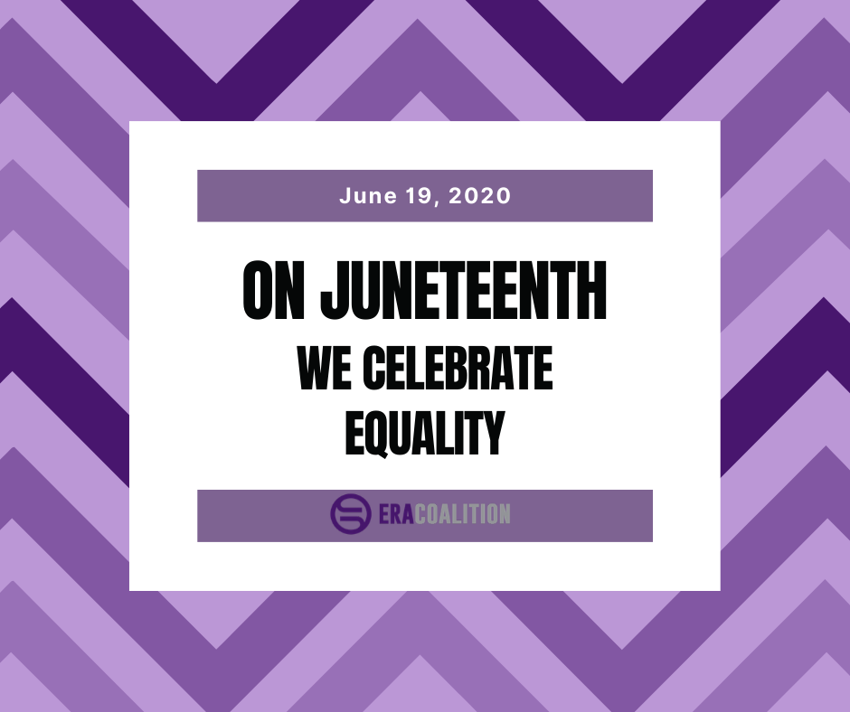 Juneteenth! And #Dads4ERA
