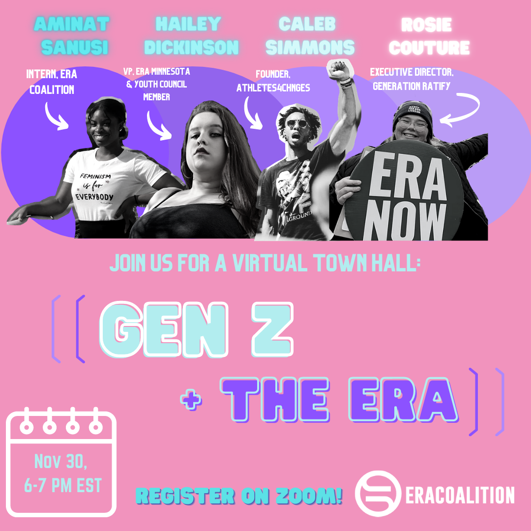 Join us for our Gen Z & The ERA Town Hall